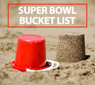 Super Bowl 50 bucket list