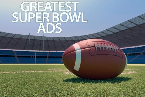 Greatest Super Bowl Ads